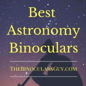 TheBinocularsGuy - Best Astronomy Binocular Reviews