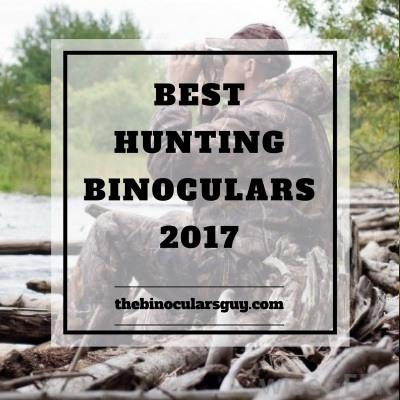 Best Hunting Binoculars, Reviews and top picks